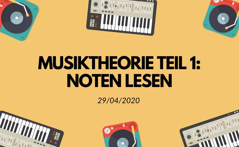 Titelbild Musiktheorie Teil 1: Noten lesen