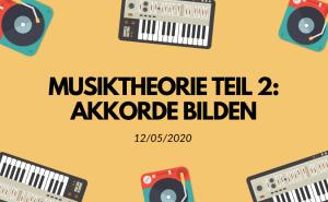 Beitragsbild: Musiktheorie Teil 2