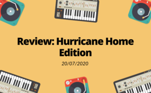 Review Hurricane Home Edition 2020 | Sunset Music